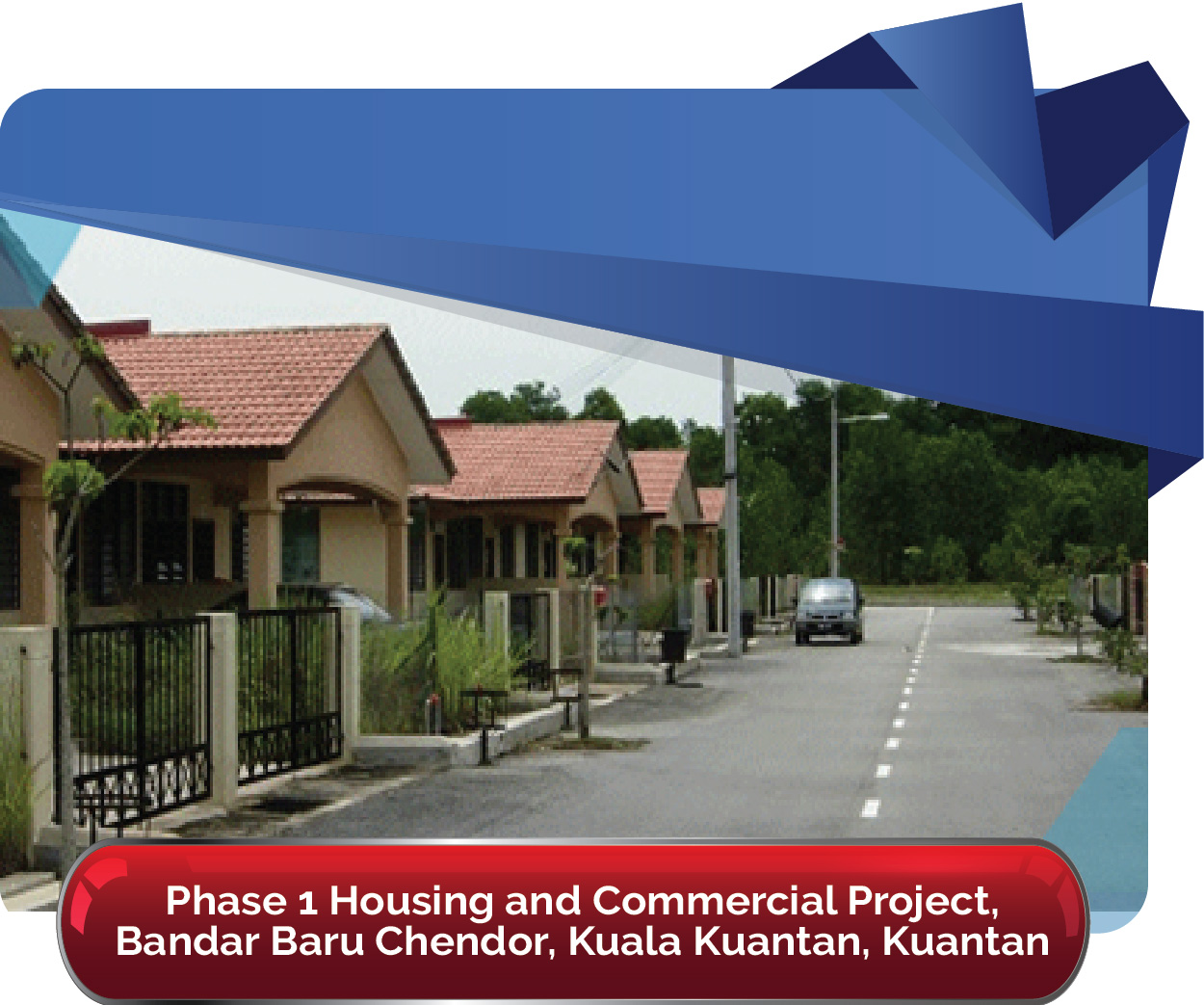 Phase 1 Housing and Commercial Project Bandar Baru Chendor 01