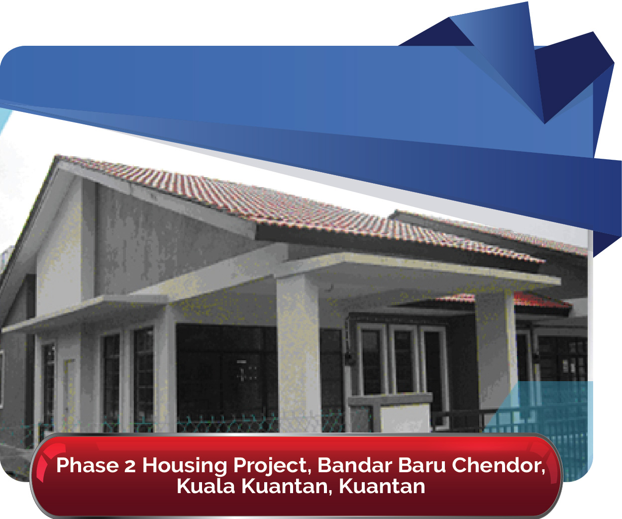 Phase 2 Housing Project Bandar Baru Chendor 01